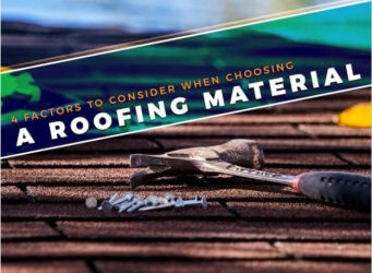 4 Factors to Consider When Choosing a Roofing Material
